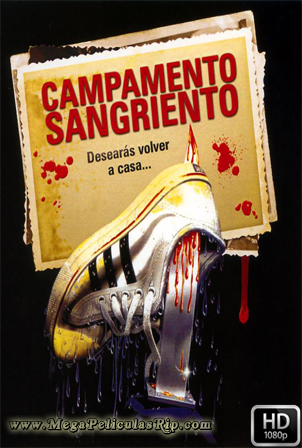 Campamento Sangriento [1080p] [Castellano-Ingles] [MEGA]