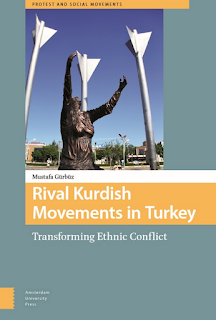 Rival Kurdish Movements in Turkey: Transforming Ethnic Conflict by Mustafa Gorbuz