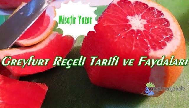 Greyfurt Reçeli Tarifi ve Faydaları