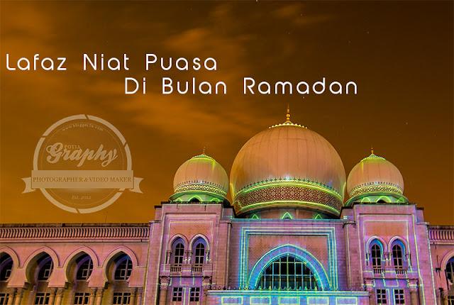 Lafaz Niat Puasa Di Bulan Ramadan