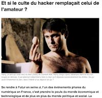 http://digital-society-forum.orange.com/fr/les-actus/821-et-si-le-culte-du-hacker-remplacait-celui-de-lamateur-