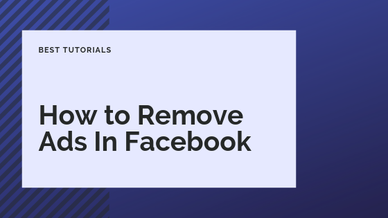 How To Remove Adverts From Facebook