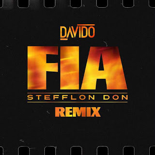 MUSIC: Davido Ft. Stefflon Don – Fia (Remix)