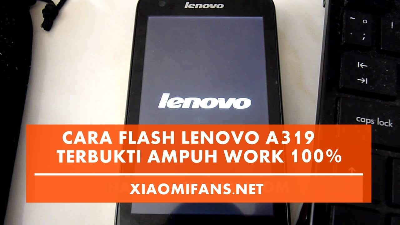 Flash Lenovo A319