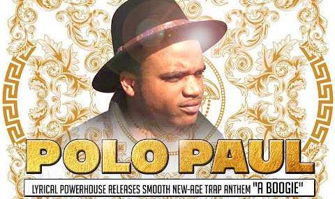 "Polo Paul, lyrical powerhouse releases smooth new-age trap anthem ""A Boogie"" [INTERVIEW]"