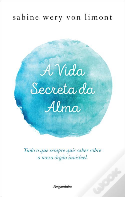 A vida secreta da alma