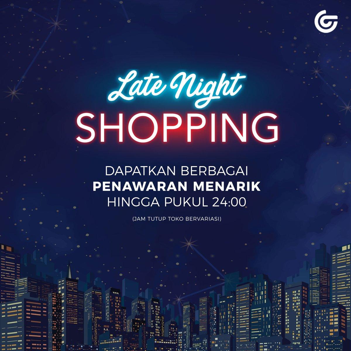 #Matahari - Promo Late Night Shopping (HARI INI - s.d 24:00)