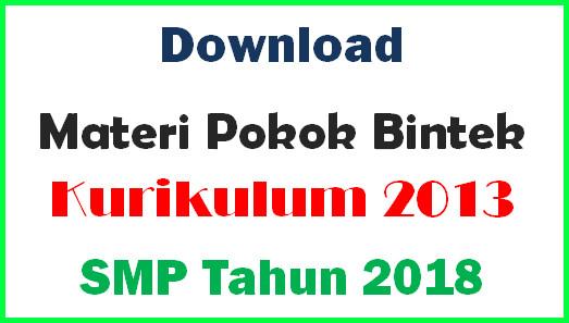 Materi Pokok Bintek Kurikulum 2013 SMP Tahun 2018