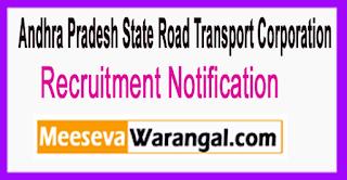 APSRTC Andhra Pradesh State Road Transport Corporation Recruitment Notification 2017 Last Date 23-06-2017