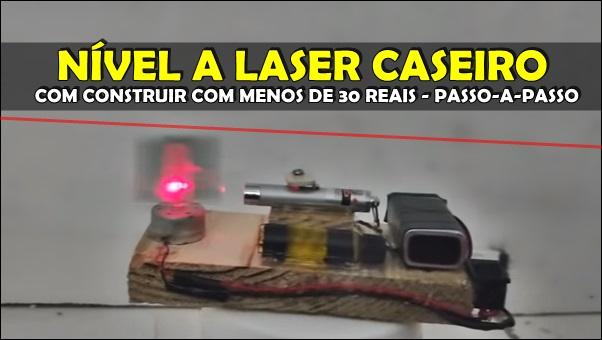 como fazer nível laser caseiro