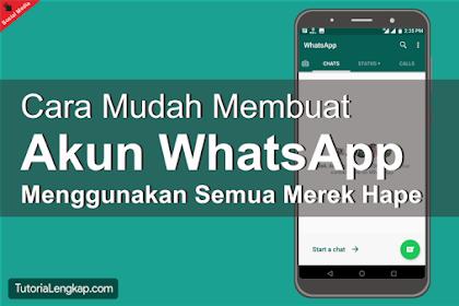 Cara Membuat Akun WhatsApp Baru / Cara Daftar WA di Android
