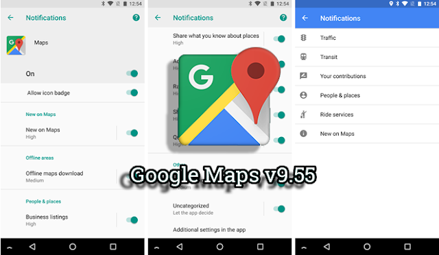 Google Maps v9.55 With New Notification Channels & Offline Maps for Whole Countries