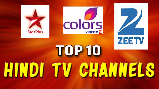 Top Ten Indian Hindi Entertainment Channel