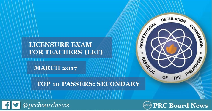 Top 10 List of Passers: March 2017 LET Secondary Level