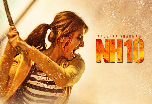 NH10-2015-Bollywood-Thriller-Film