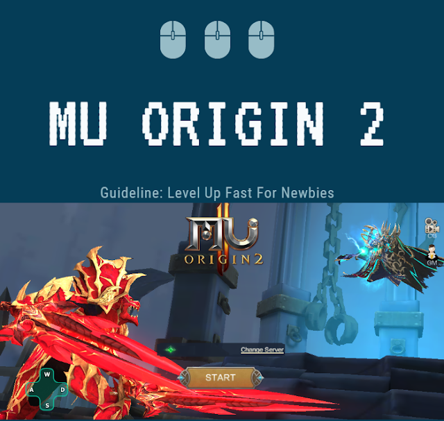 MU ORIGIN 2 : Guideline Level Up Fast For Newbies