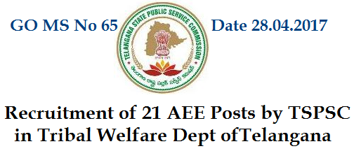 Finance dept of Telangana Govt has given permission to Telangana Public Service Commission to Recruit 21 Assistant Excutive Engineer Posts in Tribal Welfare Department of  Telangana by Direct Recriutment Process. Telangana State Public Service Commission will issue Recruitment Notification for theese Posts and Eligible Aspiratnts should Apply Online at TSPSC Official Web Portal www.tspsc.gov.in go-ms-no-65-recruitment-of-21-aee-posts-tribal-welfare-dept-telangana-tspsc