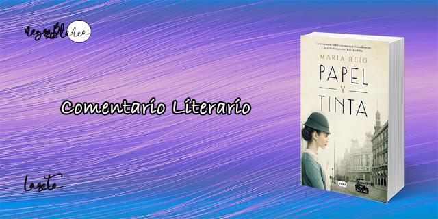Comentario: Papel y tinta. María Reig. Negro sobre Blanco. María Loreto Navarro