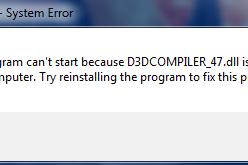Cara mengatasi Error D3DCompiler_47.dll is missing dengan mudah