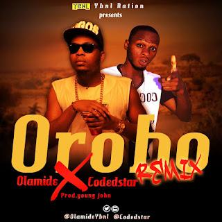 Music: Orobo Remix - Olamide X CodedStar @olamideybnl @codedstar @icon_recordz
