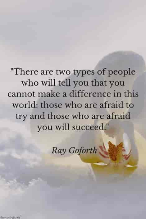 motivational success quote of ray goforth with white flower