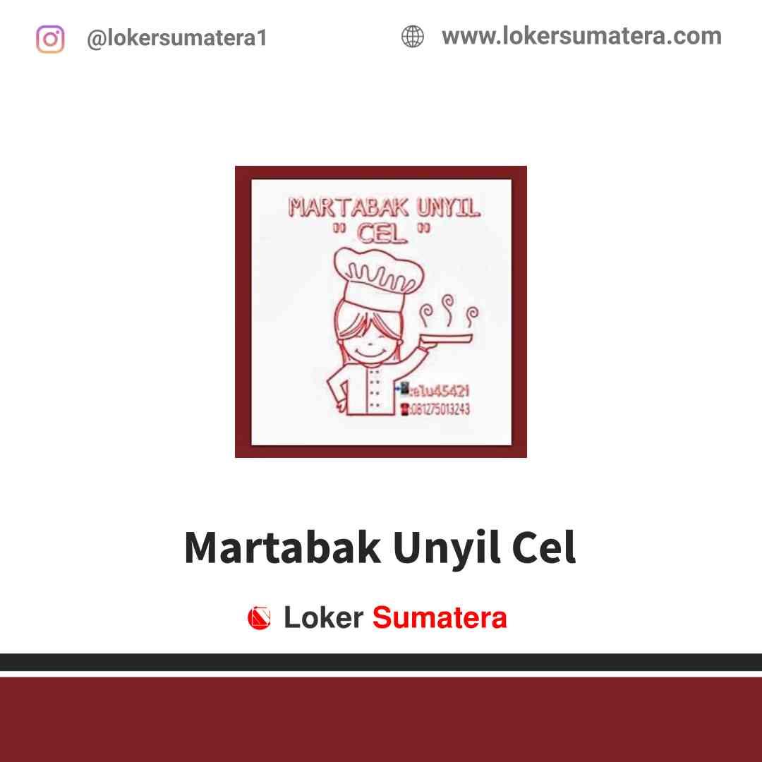 Lowongan Kerja Pekanbaru, Martabak Unyil Cel Juli 2021