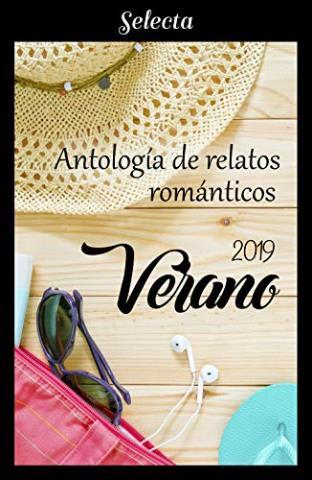 Antología de relatos románticos. Verano 2019