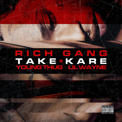 Rich Gang - Take Kare (feat. Young Thug & Lil Wayne) - Single Cover