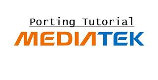 cara-porting-rom-mediatek.html