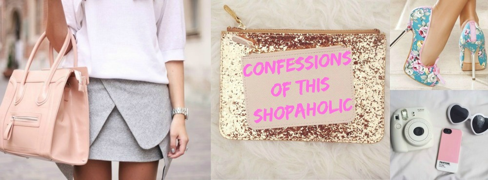 Confessions of this Shopaholic♥