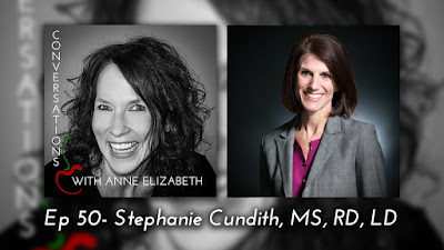 Conversations with Anne Elizabeth Podcast with Stephanie Cundith, RD