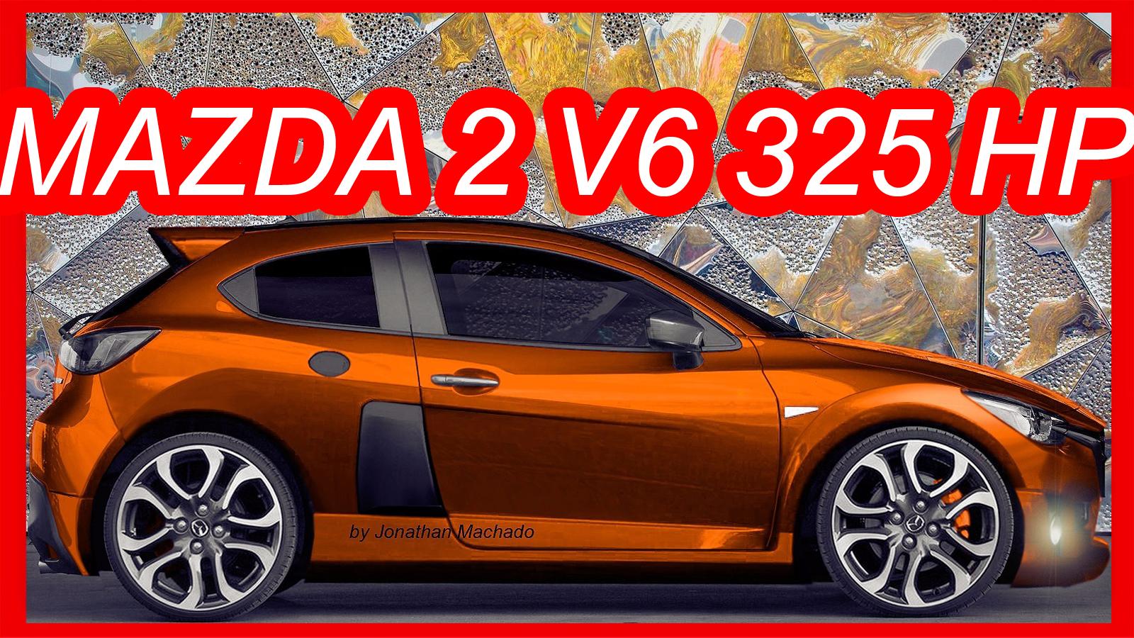 MAKING OF, PHOTOSHOP, Mazda, Mazda 2, Mazda 2 V6, Mazda 2 2.7, Ford, Mazda  2 EcoBoost, Mazda 2 Twin Turbo, Mazda 2 Turbo, Mazda 2 325 Hp,