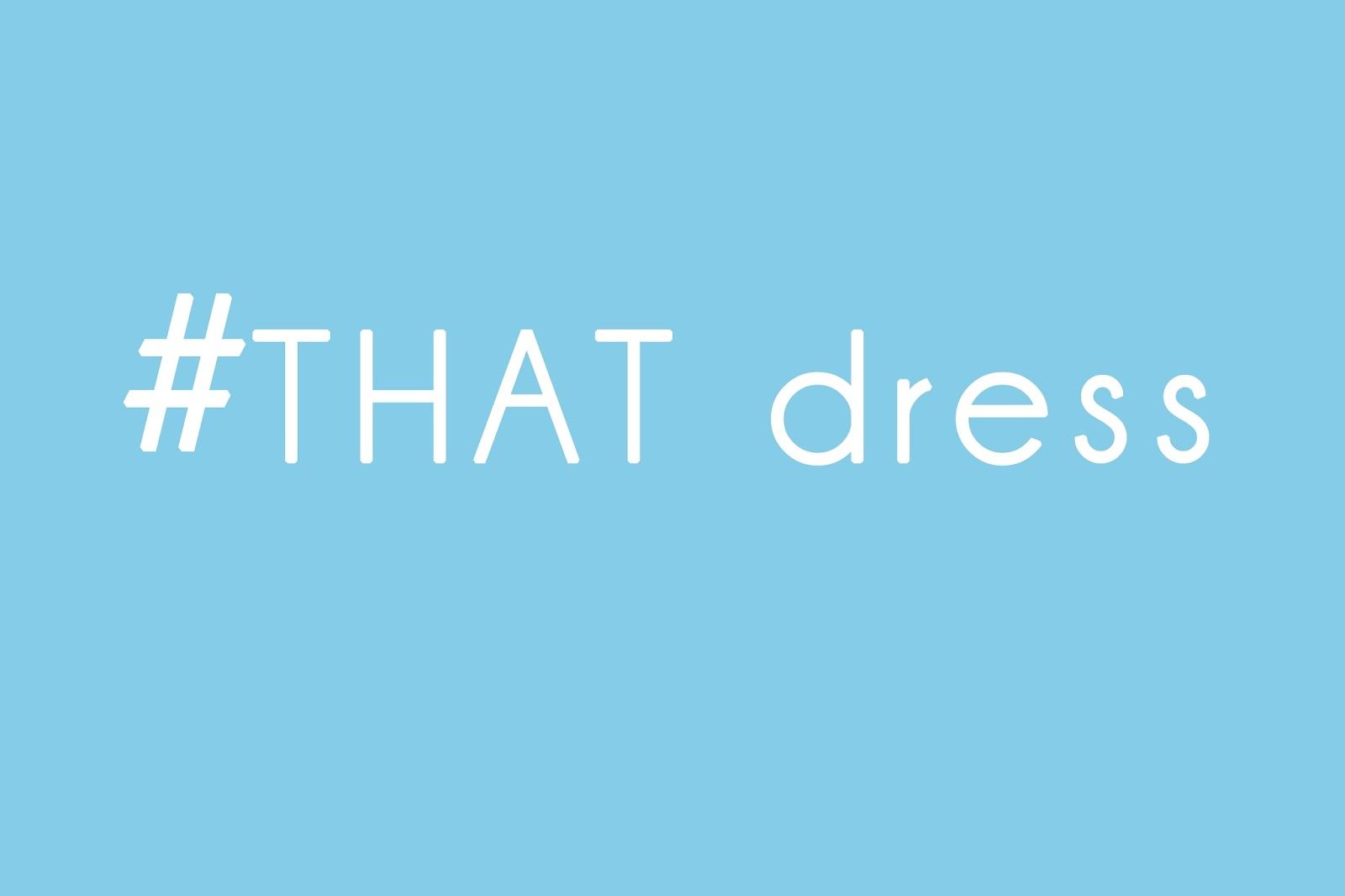 #That dress