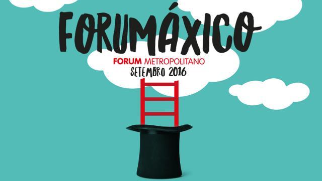 FORUMÁXICO 2016