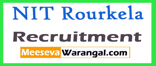 NIT Rourkela (National Institute of Technology) Recruitment Notification 2017