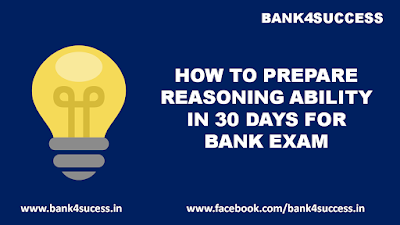 How to Prepare Reasoning Ability in 30 Days for Bank Exam