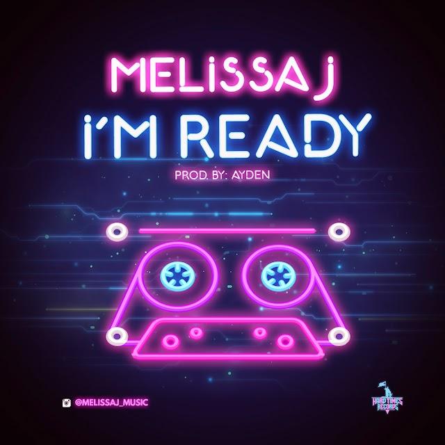 "Listen to ""I'm Ready"" by Melissa J (Prod. By: Ayden) (((AUDIO)))"