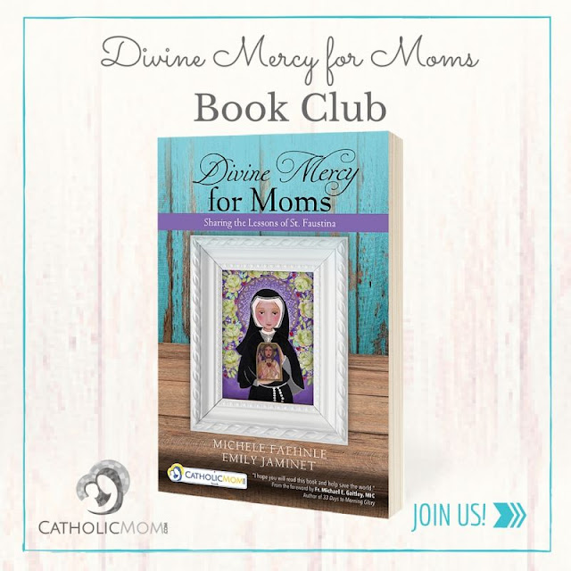 http://catholicmom.com/divine-mercy-for-moms-book-club/