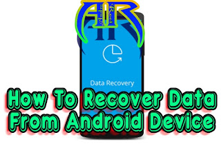 Recover Data from Formatted, Bricked or Damaged Android Device