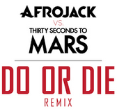 Afrojack - Do or Die