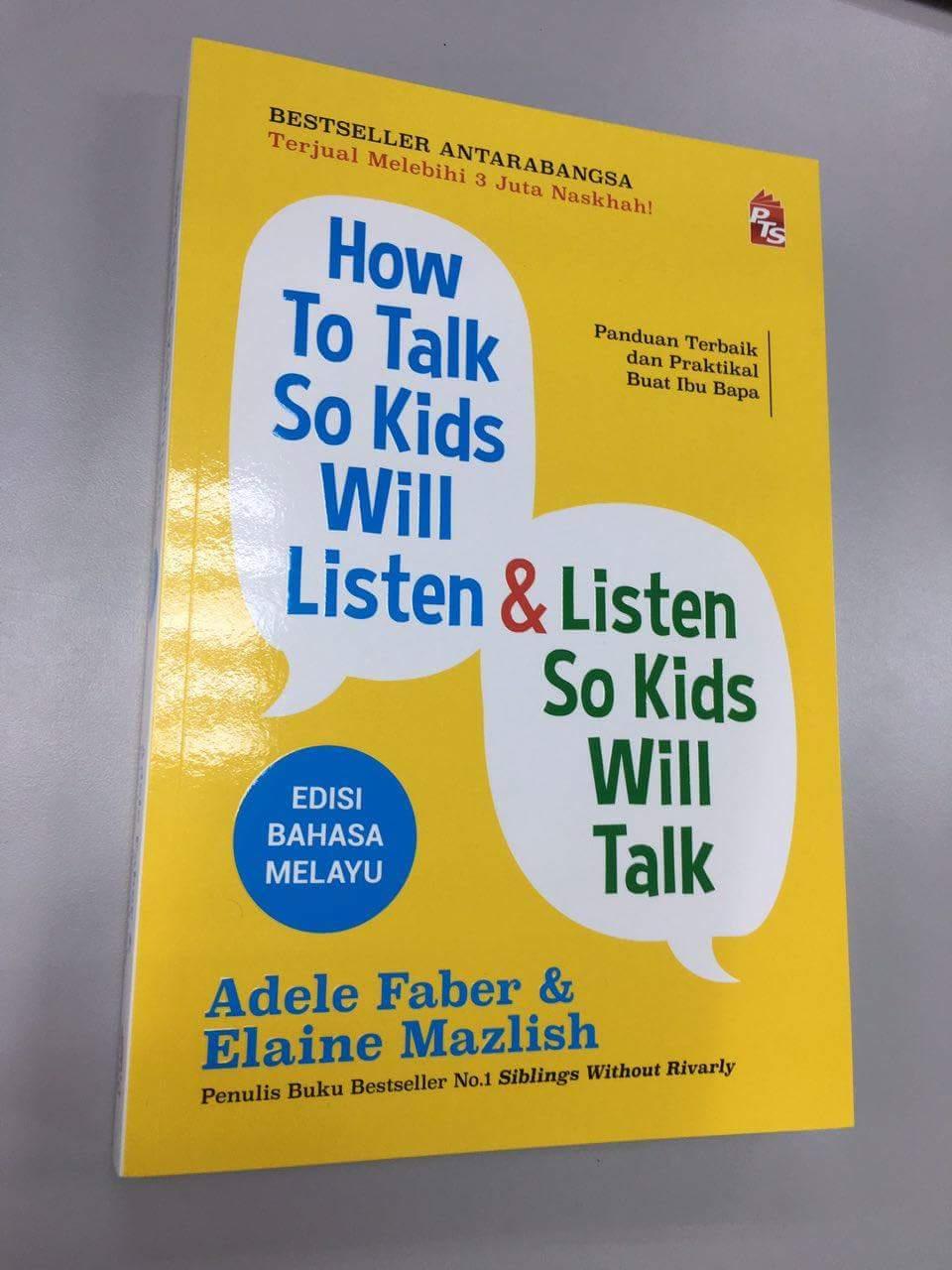 how to talk so kids will listen amp listen so kids will talk