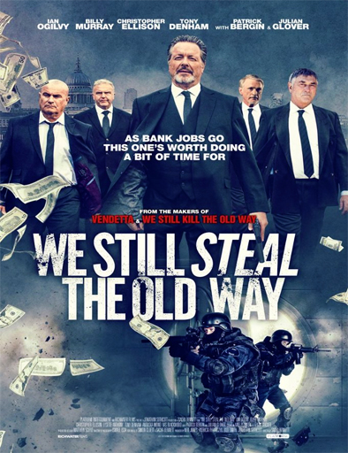Ver We Still Steal the Old Way (2017) Online