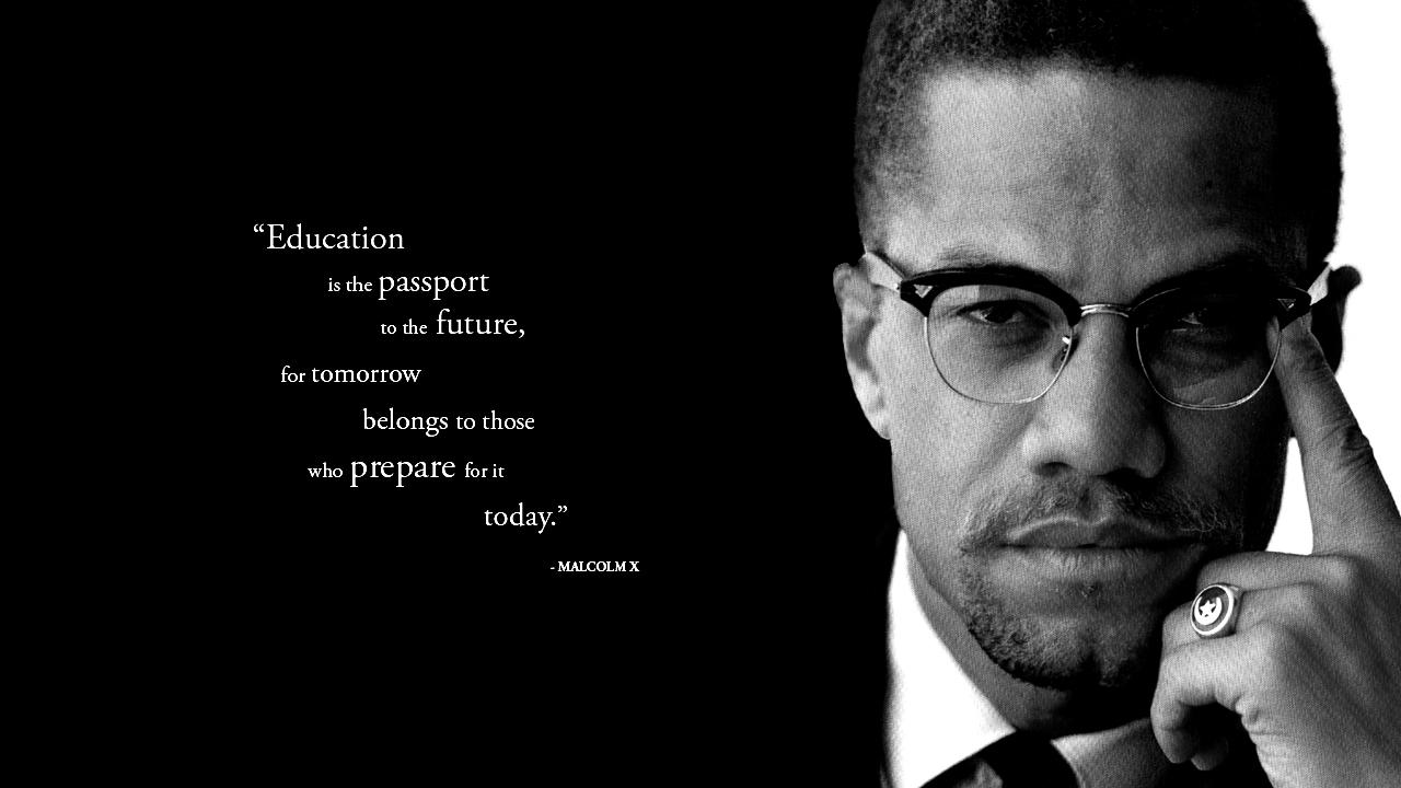 Malcolm X Favorite Quotes. QuotesGram