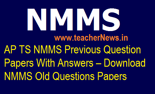 NMMS Previous Question Papers With Answers – Download NMMS Old Questions Papers
