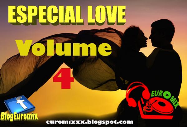Euromix Especial Love Volume 4 (Dia dos Namorados)