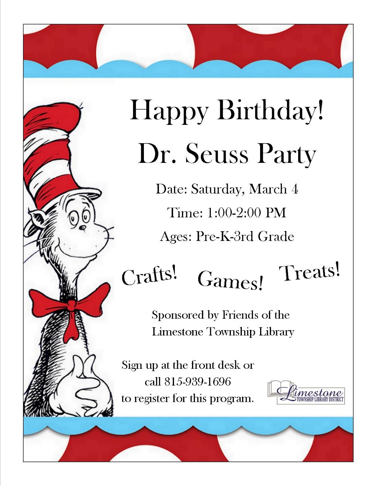 Limestone Township Library District: Happy Birthday Dr. Seuss