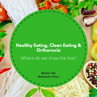 Healthy eating, clean eating and orthorexia: where do we draw the line?