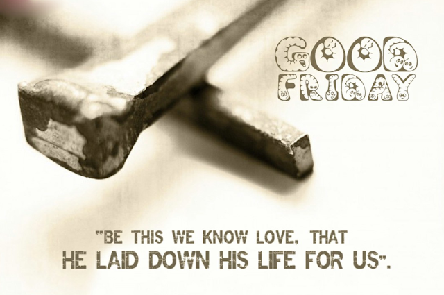 good friday message to my love