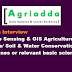 Walk-In-Interview-28th Nov 2017 | Remote Sensing & GIS Agriculture in Soil Science/ Soil & Water Conservation/allied disciplines or relevant basic sciences