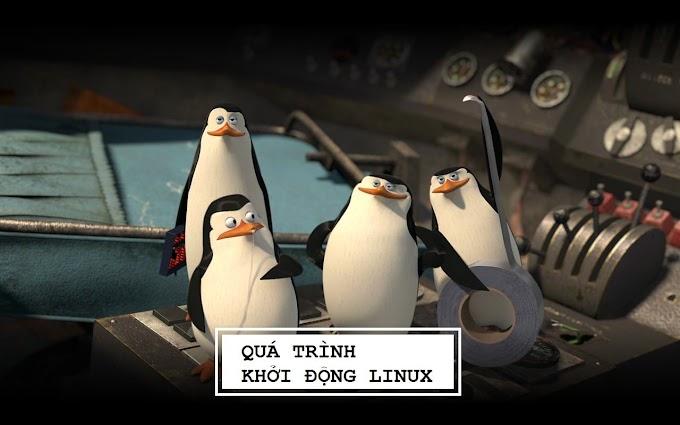 Quá trình khởi động Linux xảy ra như thế nào?